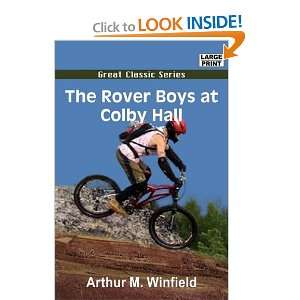 Rover Boys at Colby Hall (9788132012801): Arthur M. Winfield: Books