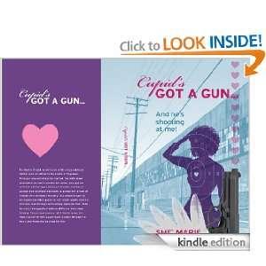Cupids Got A Gun She Marie  Kindle Store