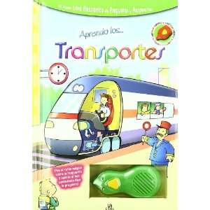 Aprendo los transportes/ I Learn About Transportation