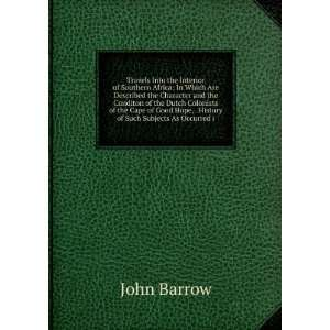 Hope, . History of Such Subjects As Occurred i John Barrow Books