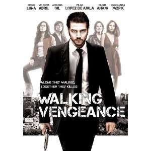 Walking Vengeance: Diego Luna, Agustin Diaz Yanes: Movies