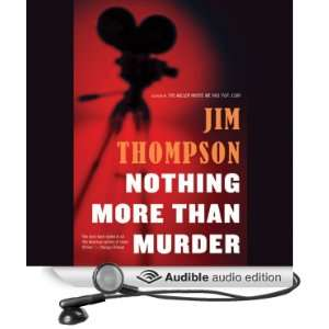 than Murder (Audible Audio Edition) Jim Thompson, R. C. Bray Books