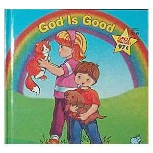 God Is Good Good & Plenty Books Books