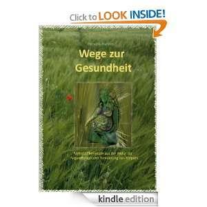 Wege zur Gesundheit Band 1   Kohärenznahrung (German Edition