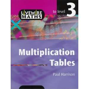 Multiplication Tables (Livewire Maths) (9780340749111