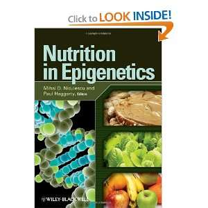 Nutrition in Epigenetics (9780813816050): Mihai D