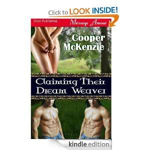 Claiming Their Dream Weaver (Siren Publishing Menage Amour) Cooper