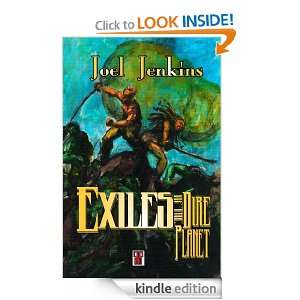 Exiles of the Dire Planet Joel Jenkins  Kindle Store