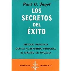 Secretos del éxito, los (9788470821684) Paul C. Jagot