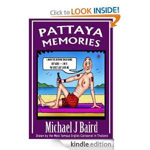 Pattaya Memories (Pattaya Adult Cartoons): Michael J. Baird: