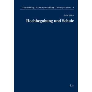 Hochbegabung und Schule (9783825811655) Hella Schick Books