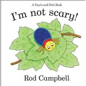 Im Not Scary (Touch & Feel) (9781405091060) Rod