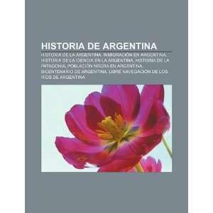 de Argentina Historia de la Argentina, Inmigración en Argentina