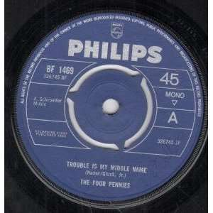 TROUBLE IS MY MIDDLE NAME 7 INCH (7 VINYL 45) UK PHILIPS