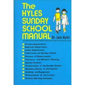 Hyles Sunday school manual (Hyles manual series) Jack Hyles Books