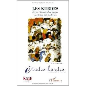 Kurdes ecrire lhistoire dun peuple aux temps pré