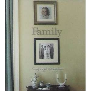 Family, Family Is a Gift That Lasts Forever. Wall Decals