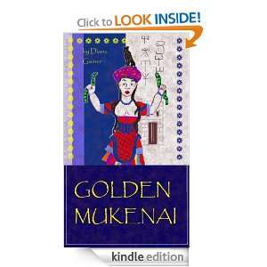 Mukenai (The Age of Bronze): Diana Gainer:  Kindle Store