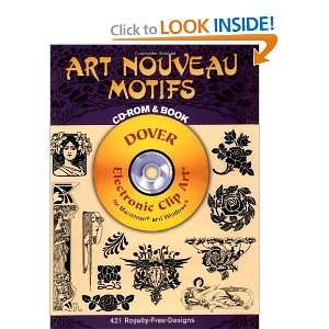 Art Nouveau Motifs CD ROM and Book (Dover Electronic Clip Art