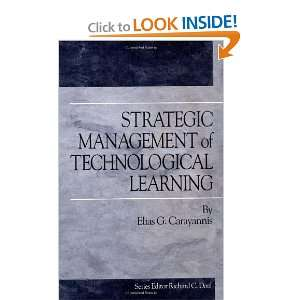 Strategic Management of Technological Learning (Technology Management