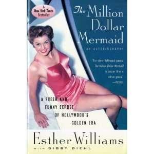 by Esther Williams (Author)The Million Dollar Mermaid An