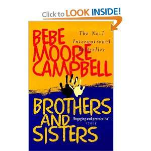 Brothers and Sisters (9780749319939): Bebe Moore Campbell: Books