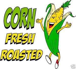 Corn Roasted Concession Cart Food Menu Sign Decal 14