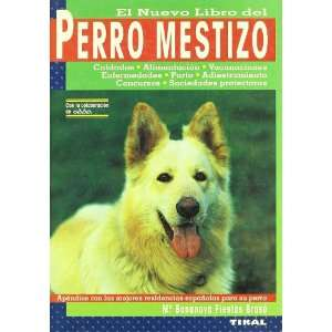 El Nuevo Libro del Perro Mestizo (Spanish Edition