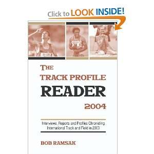 Chronicling International Track & Field in 2003 (9781594572838) Bob