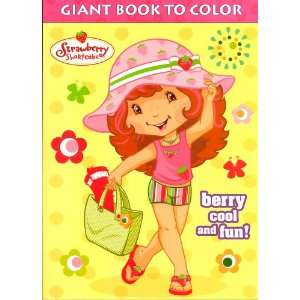 Strawberry Shortcake Giant Book to Color ~ Bery Cool and