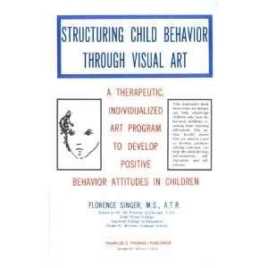 Develop Positive Behavior Attitudes in Children (9780398041144