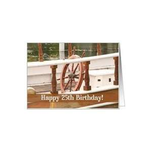 Ships Wheel Happy 25th Birthday Card Card: Toys & Games