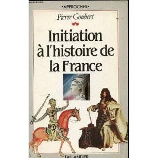histoire de la France: Suivi dune chronologie, de cartes, de