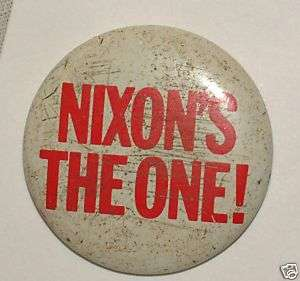 1968 Political Campaign Button. Nixons the one