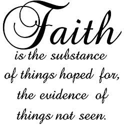 Faith is the Substance of Things Hoped for Black Vinyl Wall Art