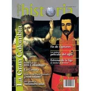 Revista El Desafio De La Historia No. 29   Venezuela (La Gran Colombia
