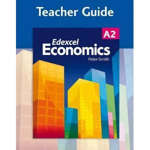 Economics Teacher Guide Edexcel A2 (Gcse Photocopiable Teacher