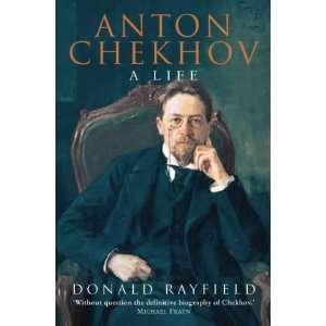 Anton Chekhov  A Life [Import] [Paperback]