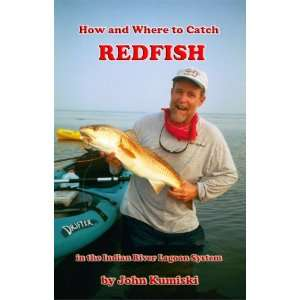 How and Where to Catch Redfish in the Indian River Lagoon
