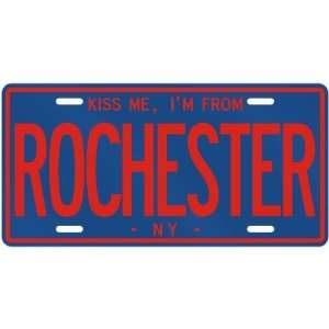 NEW  KISS ME , I AM FROM ROCHESTER  NEW YORKLICENSE