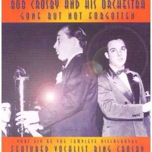 Gone But Not Forgotten, Vol. 14 Bob Crosby Music