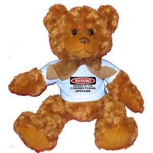 WARNING BEWARE OF THE CORRECTIONS OFFICER Plush Teddy Bear