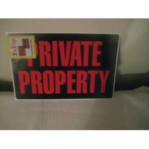2 in 1 Sign Private Property & No Trespassing Everything Else