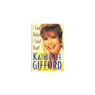 An Autobiography by Kathie Lee Gifford and Jim Jerome (Nov 1, 1992