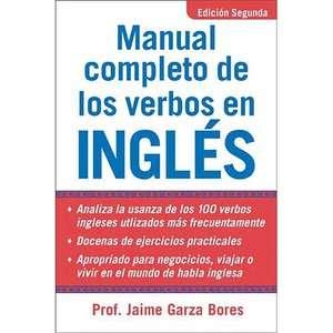Manual Completo de los Verbos en Ingles, Bores, Jaime