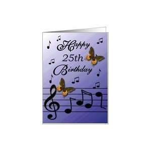 Happy 25th Birthday / Blue   Musical Notes & Butterflies