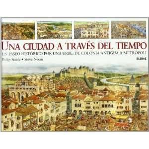 Una Ciudad a Través Del Tiempo (9788498011043): Unknown