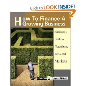 How to Finance a Growing Business An Insdiers Guide to Negotiating