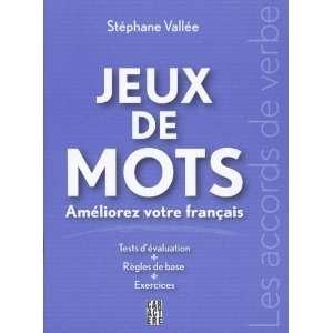 Jeux de mots : Les accords de verbe (9782896420780): Books