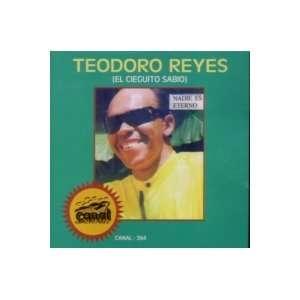 Nadie Es Eterno: Teodoro Reyes: Music
